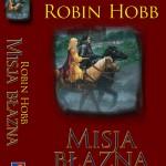 """Robin Hobb """"Trylogia Złotoskóry"""""""